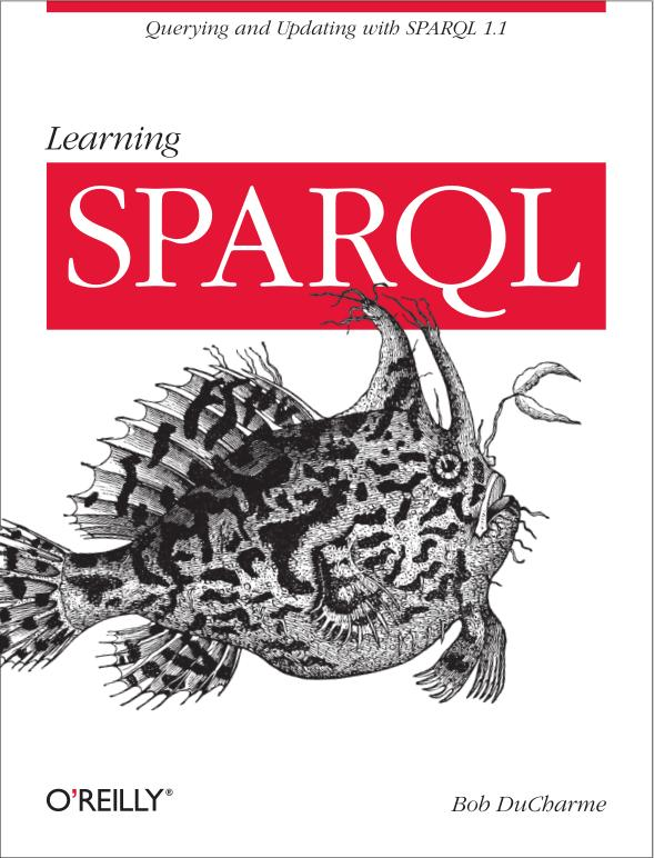 O'Reilly book cover — SPARQL — crazy blowfish