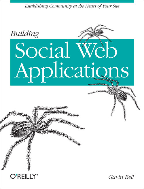 O'Reilly book cover — Social Web Applications — OMG spiders!