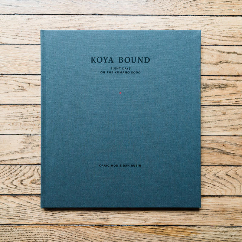 Koya Bound: Eight days on the Kumano Kodo - cover